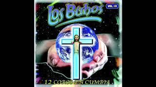 Los Buhos - 12 Coros En Cumbia (disco Completo)