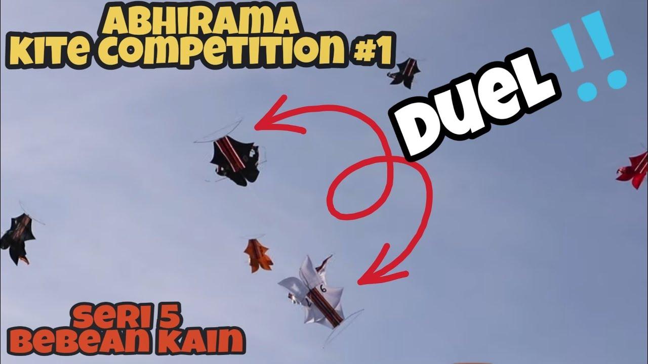 Seri 5 - BEBEAN KAIN REMAJA, Abhirama Kite Competition #1