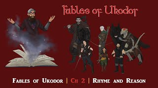 Fables  of Ukodor | S1E2 | Rhyme and Reason