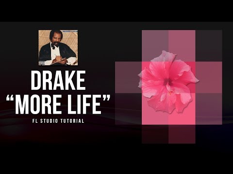 "Drake ""More Life"" Type Beat - FL Studio Tutorial"