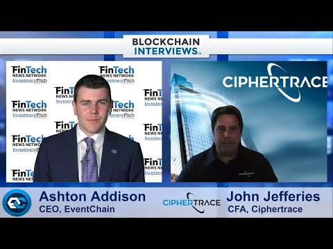 Blockchain Interviews with John Jefferies, Chief Financial Analyst of CipherTrace