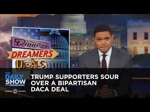 Trump Supporters Sour Over a Bipartisan DACA Deal: The Daily Show