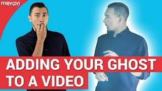 How to add your ghost to a video