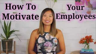 Employee Engagement - How to Motivate Employees