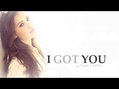 Nikki Flores - I got you