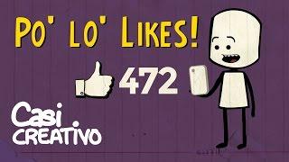 Por los Likes | Casi Creativo