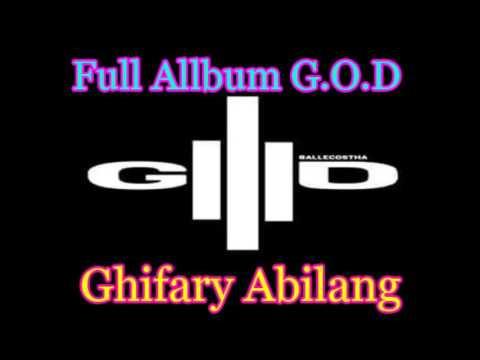 Full Album G.O.D Ghifary Abilang