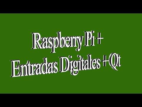 Raspberry Pi + Entradas Digitales + Qt