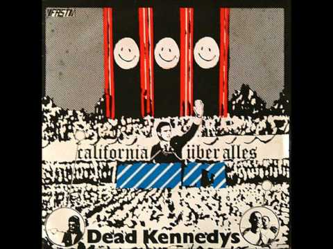 Dead Kennedys - California Über Alles (Single)