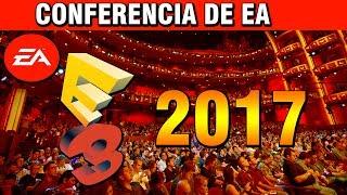 🔴E3 2017 ESPAÑOL | CONFERENCIA DE EA | #E32017CONATOMICJORGE