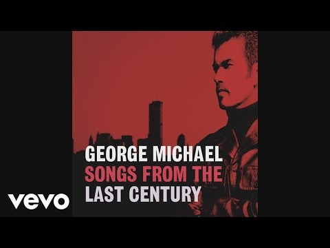 George Michael - You've Changed