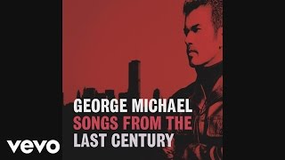 George Michael - You've Changed (Audio)