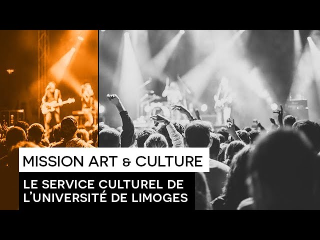 [VIE ETUDIANTE] [ TEASER ] :  Mission Art & Culture de l'Université de Limoges - Le Service Culturel