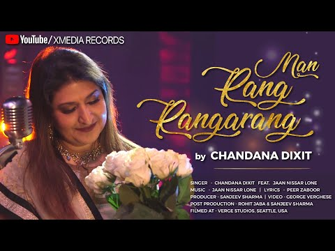 Man Rang Rangarang | Chandana Dixit Feat Jaan Nisaar Lone | Latest Hindi Song 2019