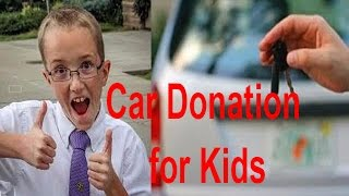 car donation for kids simply