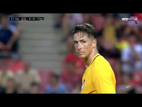 Fernando Torres vs Girona Away (19/08/2017) HD 720p By OG2PROD2i