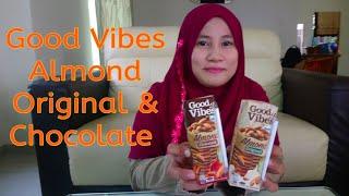 Review Good Vibes Almond Original & Chocolate 💗 Ro