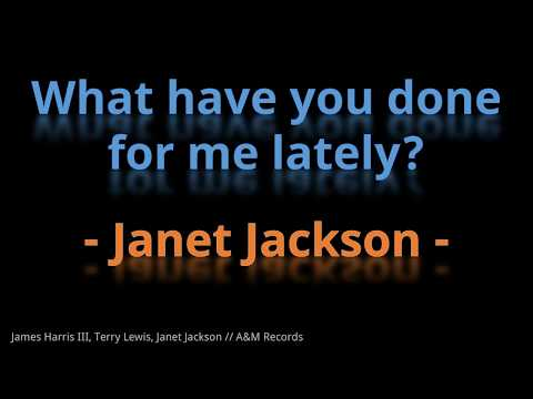 What have you done for me lately - Janet Jackson (HD, 320kbps) w/lyrics
