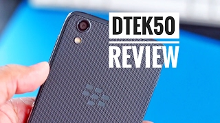 BlackBerry DTEK 50 Review