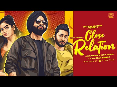 close-relation-(full-video)-vicky-chopra-ft.zaid-darbar-&-aliya-hamidi-|latest-punjabi-romantic-song