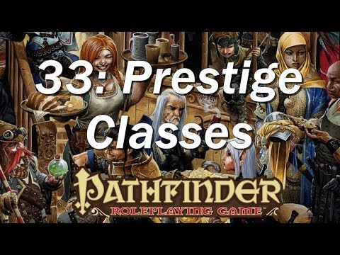 Resolved Which prestige classes are useful for E6 Pathfinder