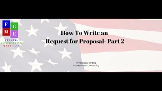 How To Write a Request for Proposal Part 2// Federal Contracts Made Easy