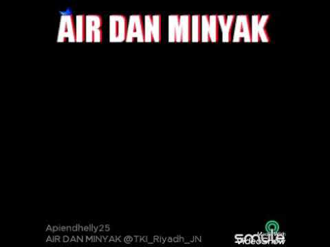 Air dan minyak no vocal