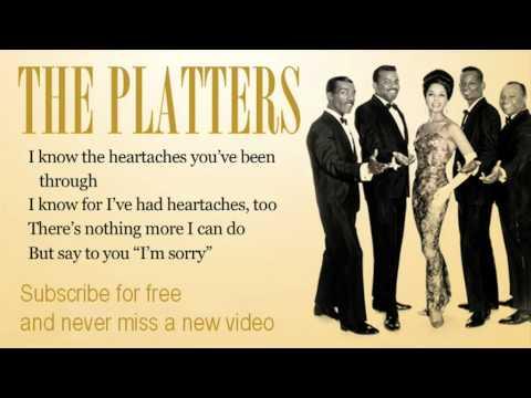 The Platters  Im sorry  Lyrics