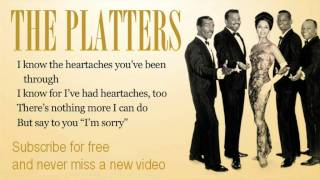 The Platters - I'm sorry - Lyrics