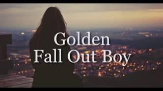 Golden Fall Out Boy Sub Español
