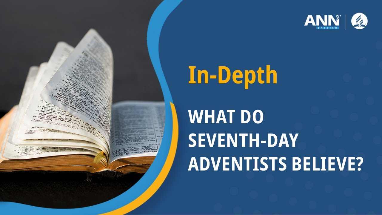 Believe day adventists what do in seventh What do