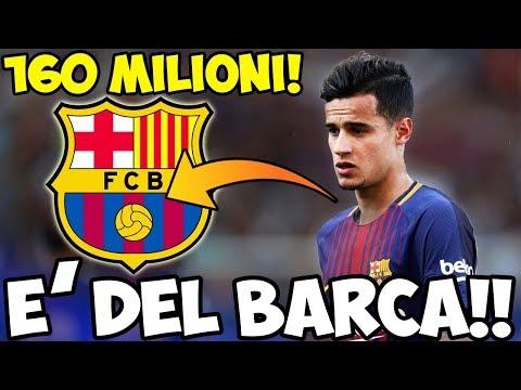 COSA?! COUTINHO AL BARCELLONA PER 160 MILIONI DI EURO!!