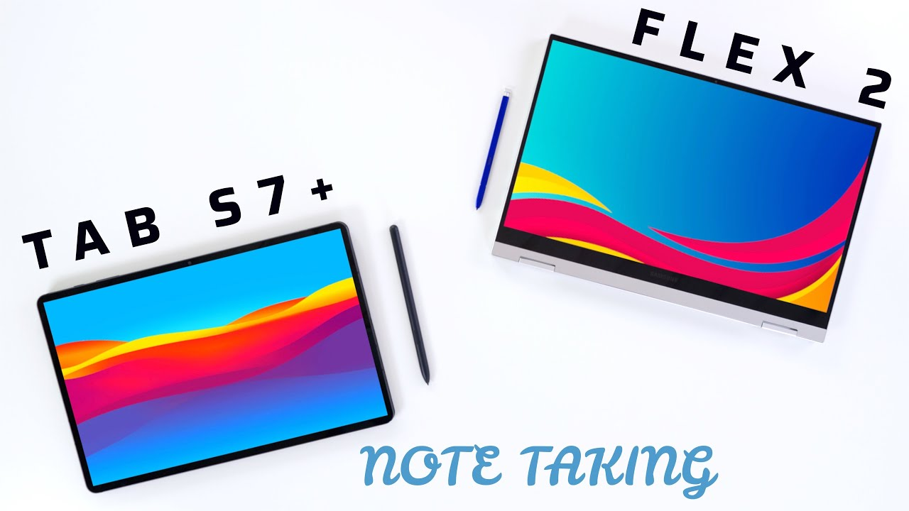 Tab S7+ vs Galaxy Book Flex 2