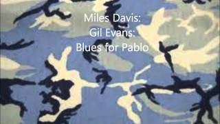 Miles Davis  Gil Evans  Blues for Pablo