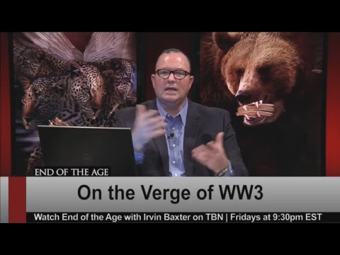 On the Verge of WW3 | End of the Age | Irvin Baxter LIVE Stream
