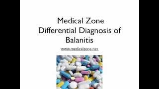 Medical Zone  -   Differential Diagnosis of Balanitis