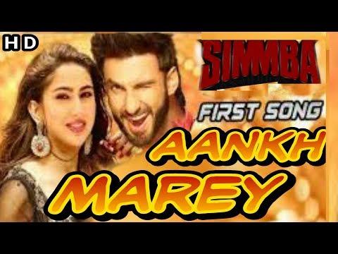 SIMMBA ! Aankh Marey | Ranveer Singh, Sara Ali Khan | simmba movie song | aankh mare o ladki aankh