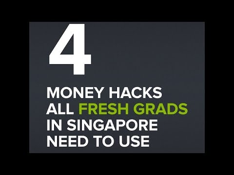 4 Money Hacks All Fresh Grads in Singapore Need to Use