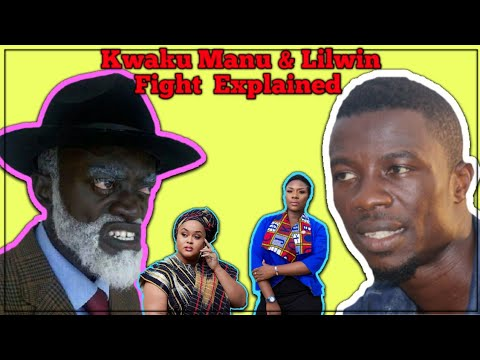 Kwaku Manu & Lilwin Beef. Emelia Brobbey & Vivian Jill Exposed || All You Need To Know