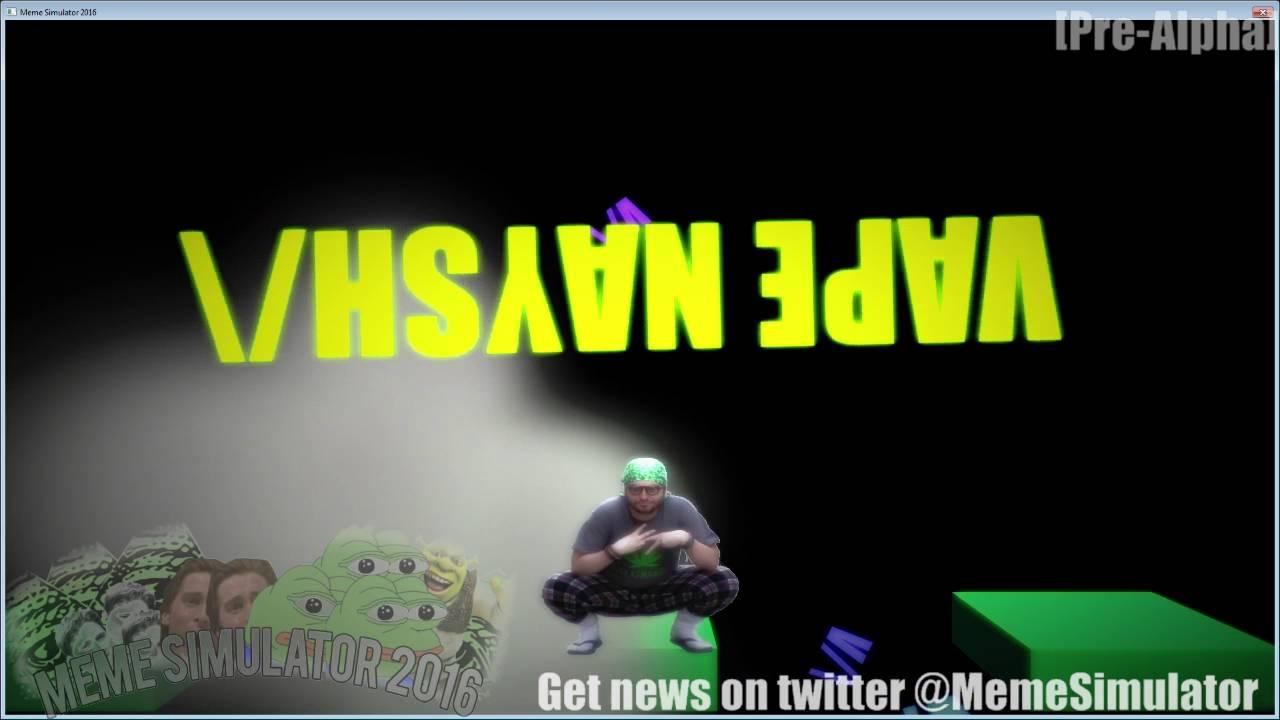 maxresdefault meme simulator vape nation level [alpha] youtube