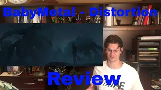 Here's my review for BabyMetal - Distortion. This song is crazy fas...