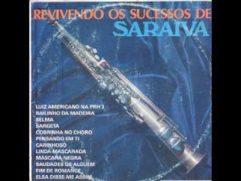 """Saraiva revivendo sucessos """" para mim o melhor disco dele."""""""