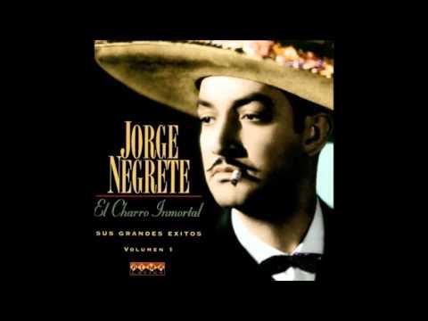 Cuando Quiere Un Mexicano- Jorge Negrete