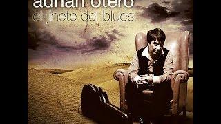 Adrian Otero El Jinete del Blues Disco Completo