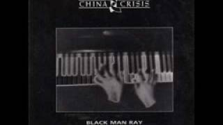 Watch China Crisis Black Man Ray video