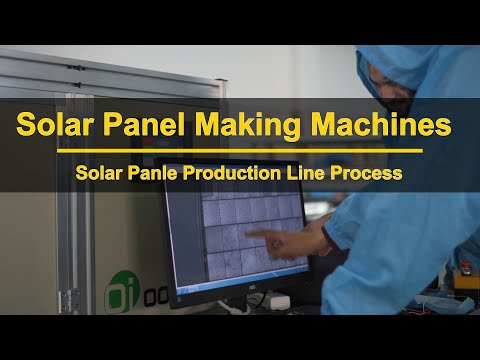 How To Make Solar Panels?solar panel making machines solar panel production line process steps