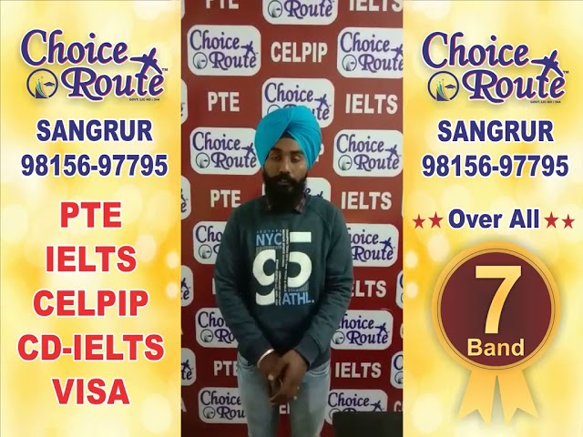 Congratulations GURSHARN SINGH- Choice Route is the Best PTE and IELTS institute in Sangrur City.
