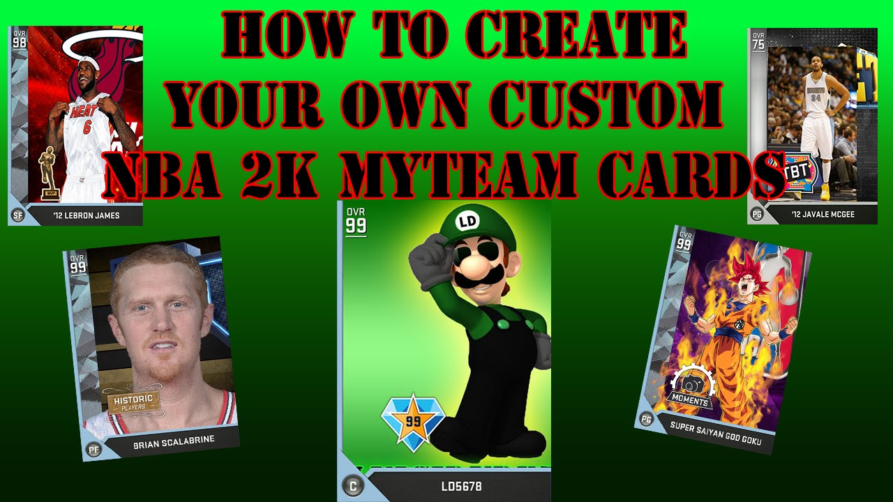 How To Make Your Own Custom NBA 2K MyTeam Cards
