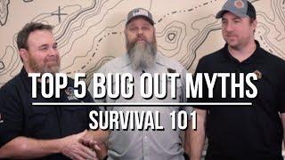 Top 5 Bug Out Myths