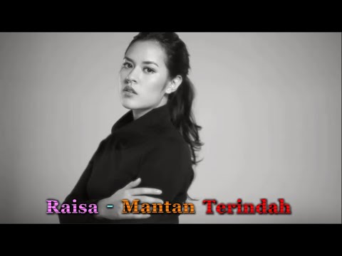 Raisa  Mantan Terindah Instrumental Best Version